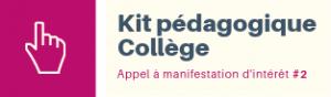 Kit pédagogique collège